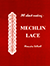 All About Michlin Lace