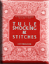Tulle Embroidery Smocking & Stitches
